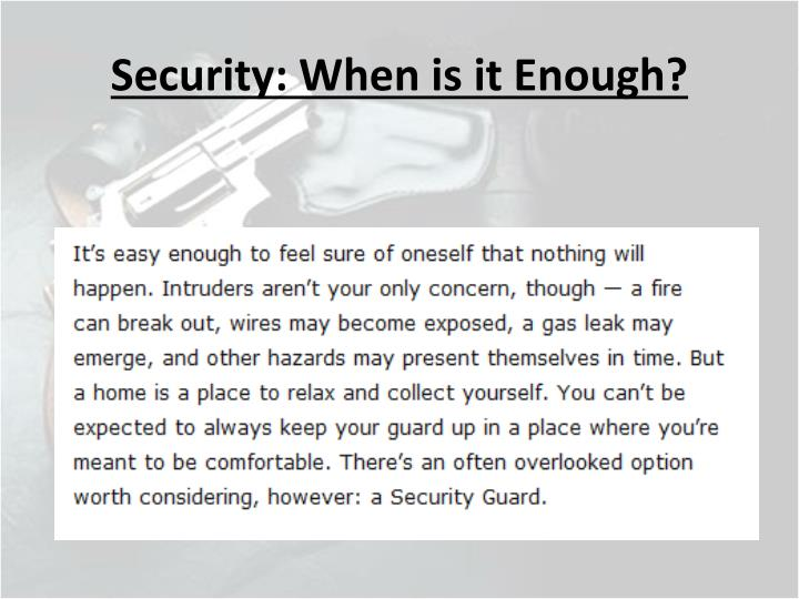 Security when is it enough1