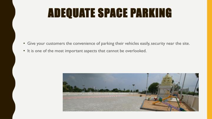 Adequate space Parking