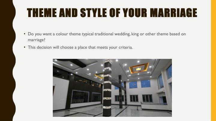 Theme and style of your marriage