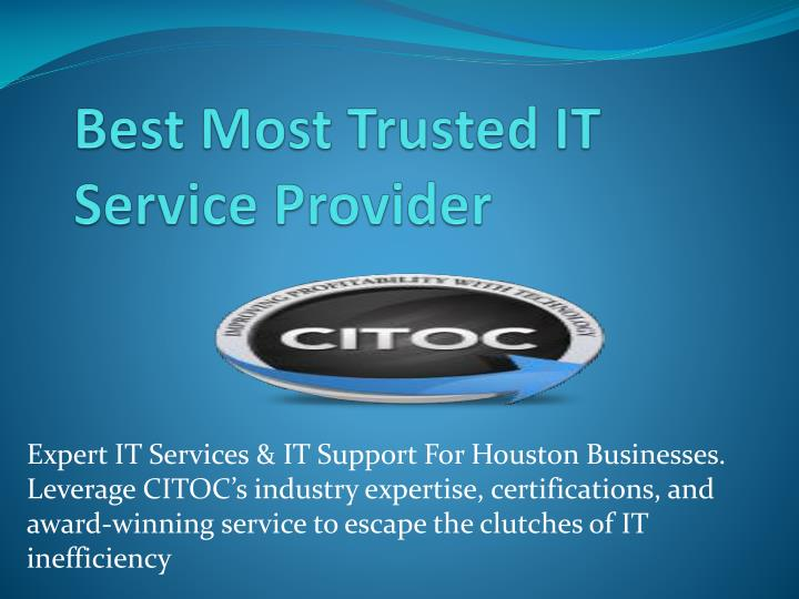 Best most trusted it service provider