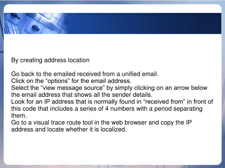 By creating address location