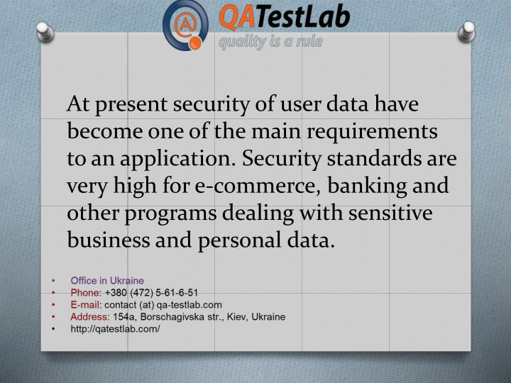 At present security of user data have become one of the main requirements to an application. Securit...