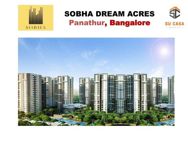 Sobha dream acres panathur bangalore
