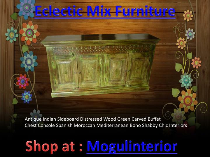 Eclectic Mix Furniture
