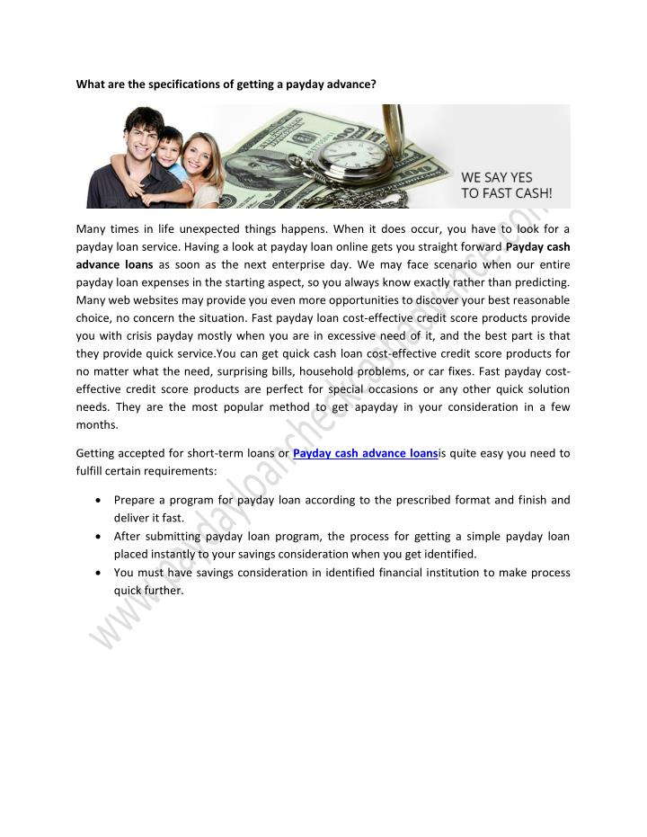 What are the specifications of getting a payday advance?