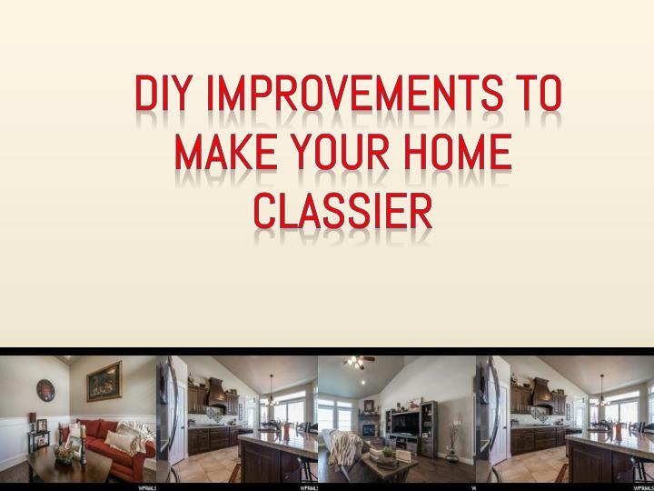 DIY Improvements to Make Your Home Classier