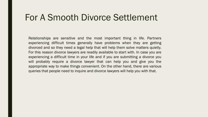 For a smooth divorce settlement