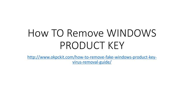 How to remove windows product key