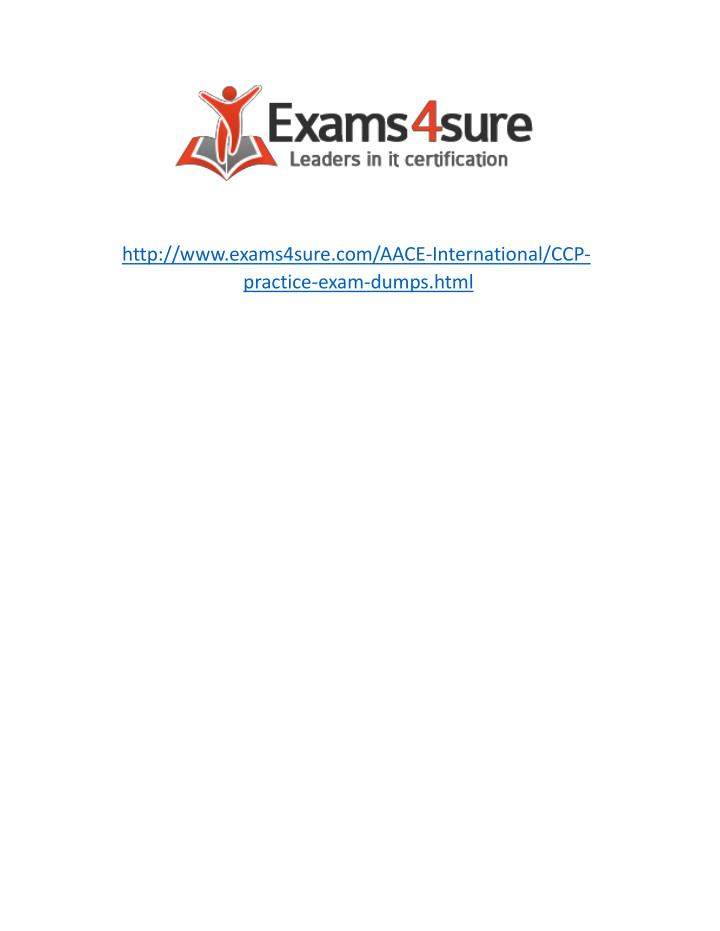 http://www.exams4sure.com/AACE-International/CCP-practice-exam-dumps.html