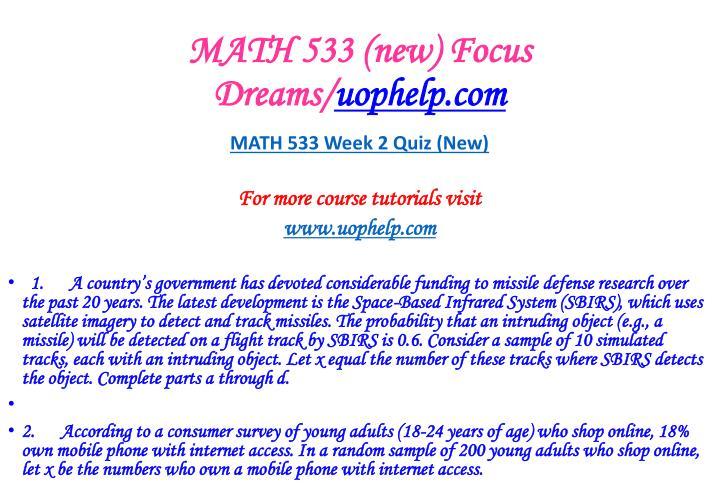 MATH 533 (new) Focus Dreams/