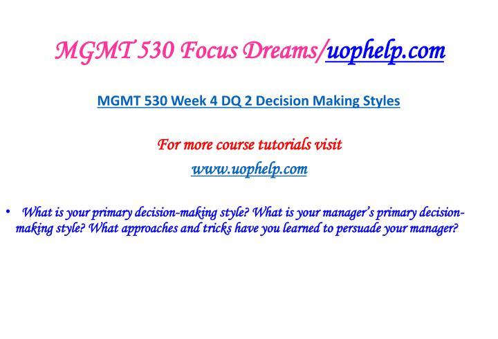 MGMT 530 Focus Dreams/