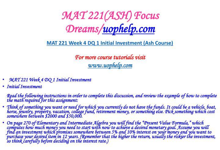 MAT 221(ASH) Focus Dreams/