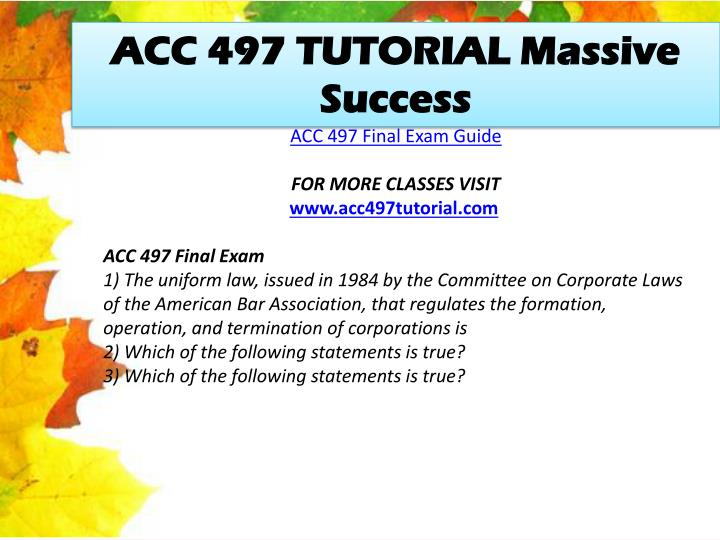 ACC 497 TUTORIAL Massive Success