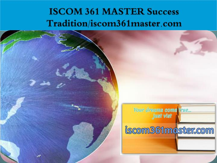 Iscom 361 master success tradition iscom361master com