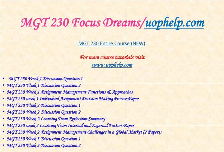Mgt 230 focus dreams uophelp com1