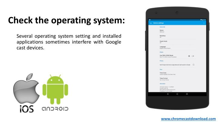 Check the operating system: