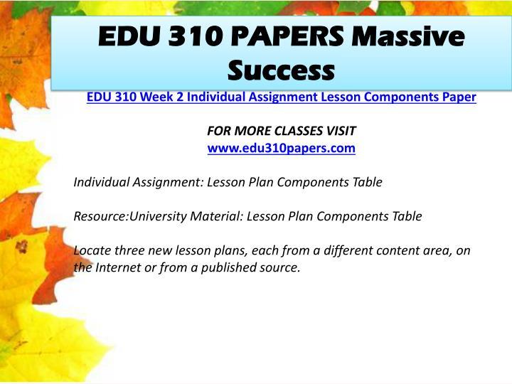 EDU 310 PAPERS Massive Success
