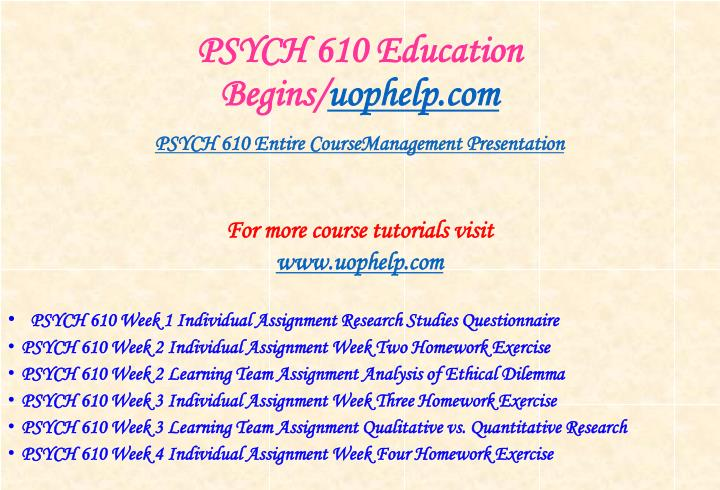 Psych 610 education begins uophelp com1