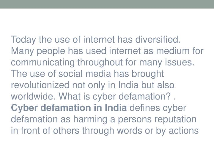 Today the use of internet has diversified. Many people has used internet as medium for communicating...