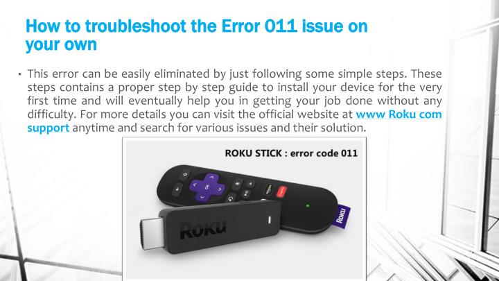 How to troubleshoot the error 011 issue on your own