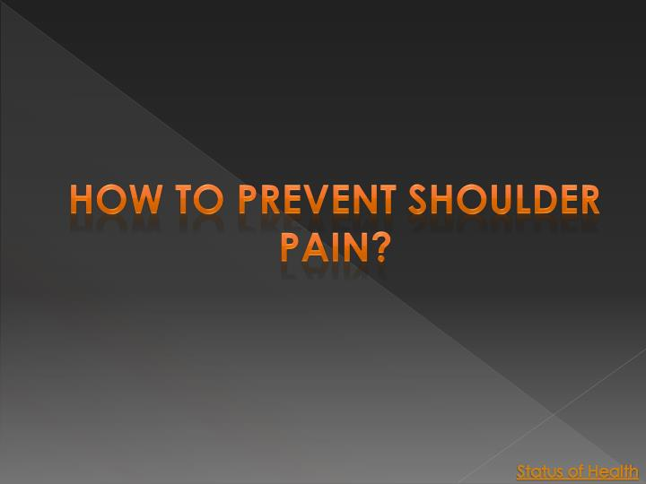 How to prevent shoulder pain