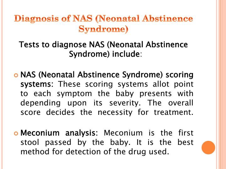 Diagnosis of NAS (Neonatal Abstinence Syndrome)
