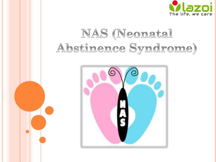 Nas neonatal abstinence syndrome