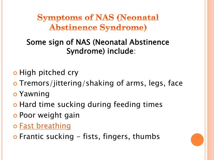 Symptoms of NAS (Neonatal Abstinence Syndrome)