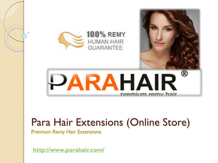 Para hair extensions online store premium remy hair extensions