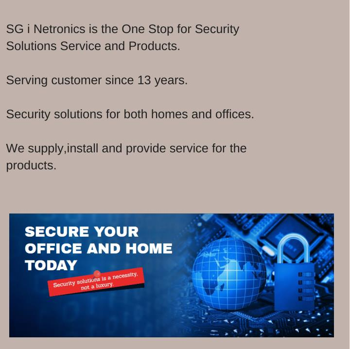 SG i Netronics is the One Stop for Security