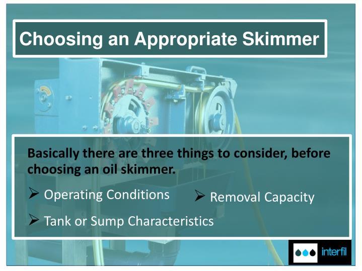 Choosing an Appropriate Skimmer