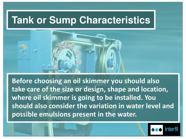 Tank or Sump Characteristics