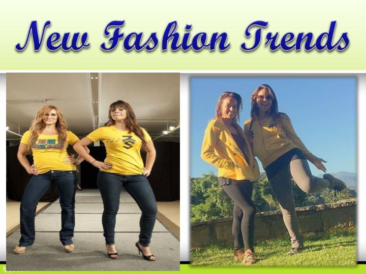 New Fashion Trends