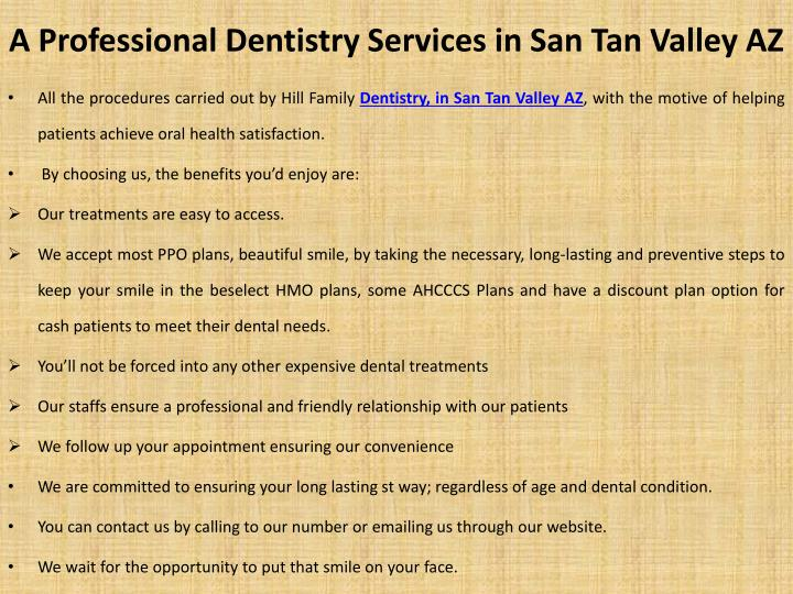 A Professional Dentistry Services in San Tan Valley AZ