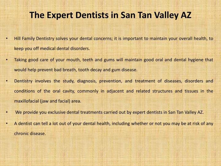 The expert dentists in san tan valley az