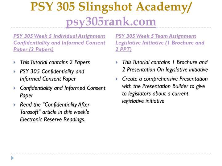 PSY 305 Slingshot Academy/