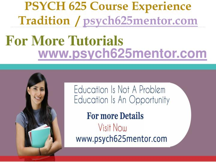 psych 625 course experience tradition psych625mentor com n.