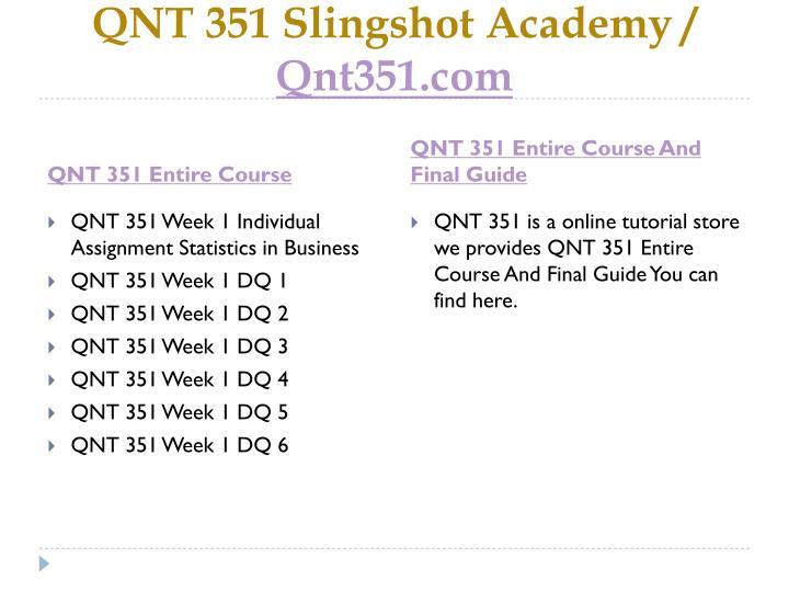 Qnt 351 slingshot academy qnt351 com1