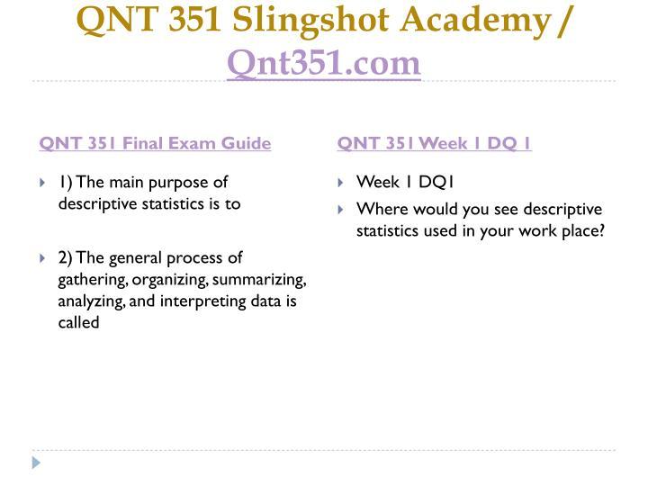 Qnt 351 slingshot academy qnt351 com2