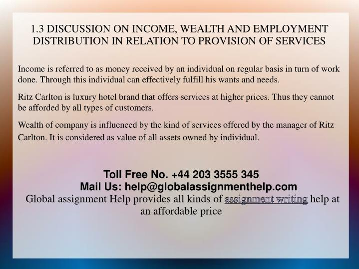 1.3 DISCUSSION ON INCOME, WEALTH AND EMPLOYMENT DISTRIBUTION IN RELATION TO PROVISION OF SERVICES