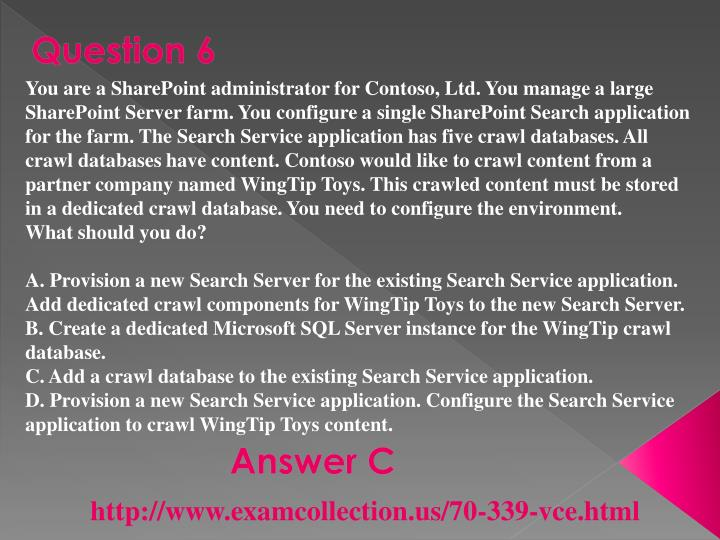 You are a SharePoint administrator for