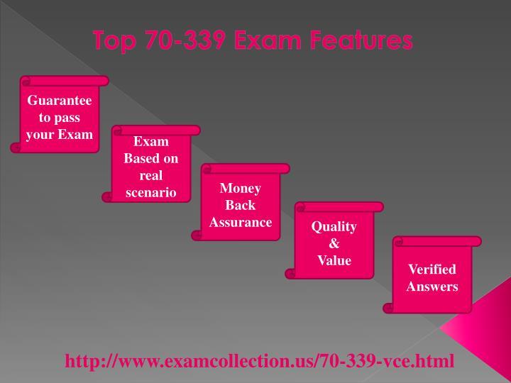 Top 70-339 Exam Features