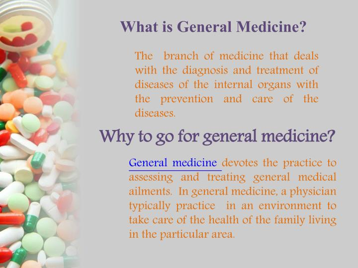 What is General Medicine?