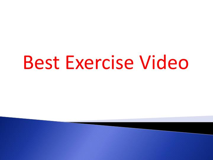 Best exercise video