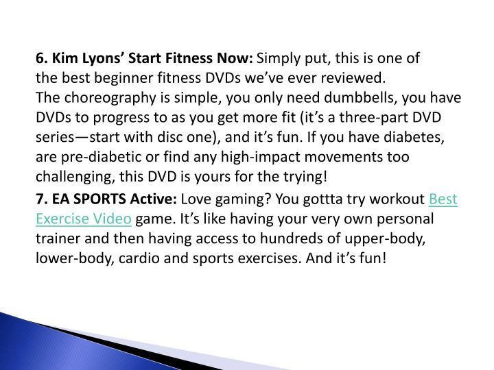 6.Kim Lyons' Start Fitness Now: