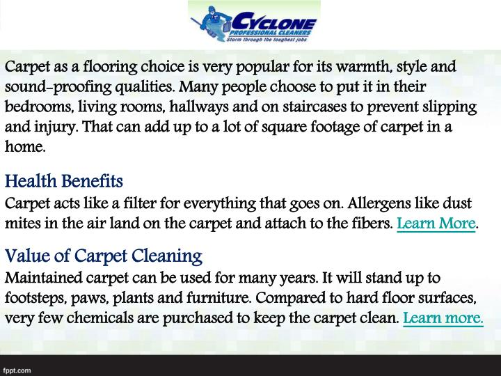 Carpet as a flooring choice is very popular for its warmth, style and sound-proofing qualities. Many...