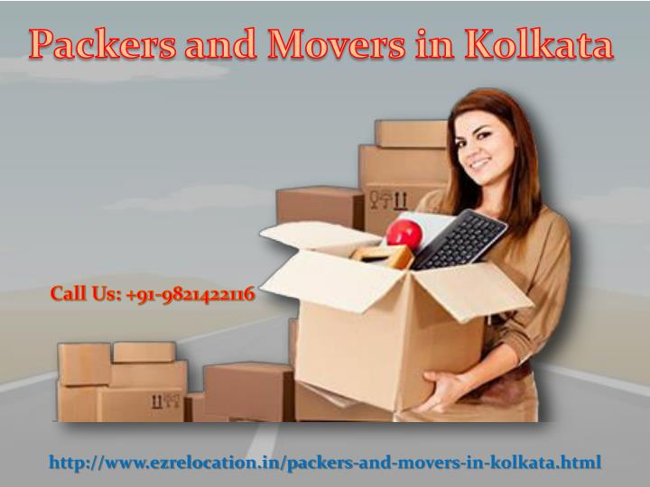 Http://www.ezrelocation.in/packers-and-movers-in-kolkata.html