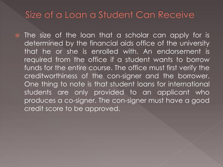 Size of a Loan a Student Can