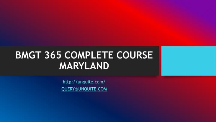 Bmgt 365 complete course maryland