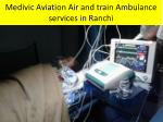 medivic aviation air and train ambulance services in ranchi